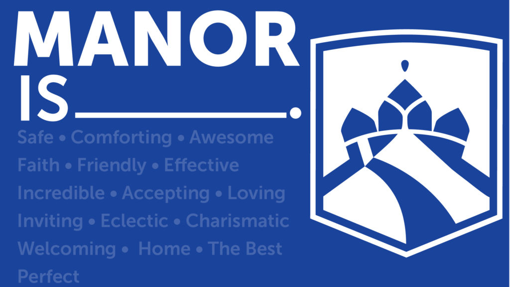 Manor College is home, welcoming, friendly