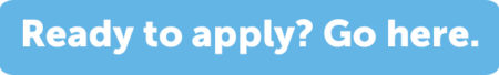 ready to apply? go here.